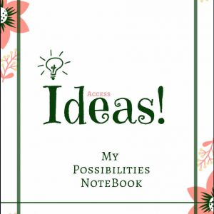 My possibilities notebook